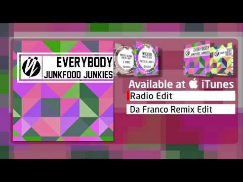 Junkfood Junkies - Everybody (Radio Edit)