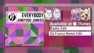 Junkfood Junkies - Everybody (Radio Edit)
