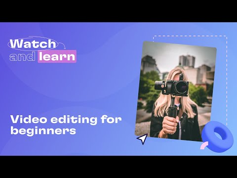 Video editing tutorial for beginners