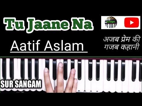 Tu Jaane Na - Atif Aslam | Ajab Prem Ki Ghazab Kahani | Harmonium | Bollywood Tips| Sur Sangam