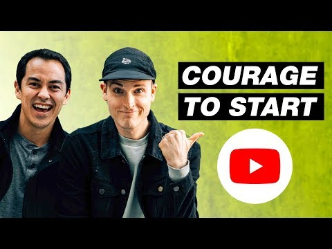 How to Get the Courage to Start a YouTube Channel — 4 Tips
