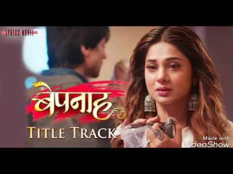 Bepanah Title Track | Abhi Abhi Bhule Bina Tumhe | Rahul Jain