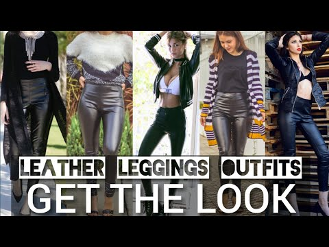 [VIDEO] – LATEST LEATHER LEGGINGS OUTFIT IDEAS | LEATHER PANTS|FASHION TRENDS FALL/WINTER|AUTUMN LOOKBOOK 2019