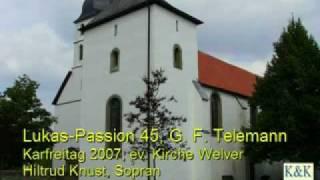 Lukas Passion 45 (So fahr ich hin zu Jesu Christ)