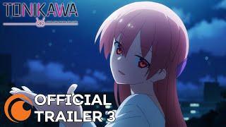 TONIKAWA: Over the Moon For You | A Crunchyroll Original | OFFICIAL TRAILER 3