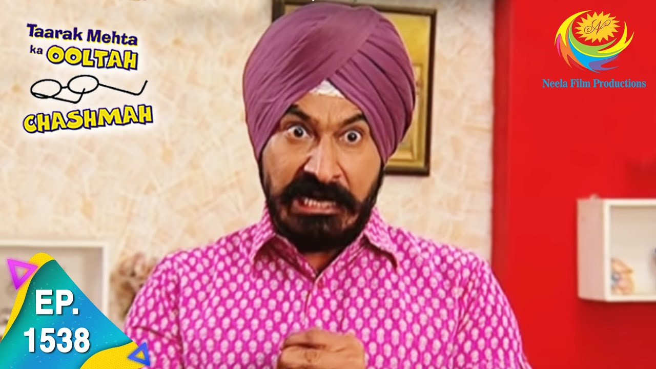 Download Taarak Mehta Ka Ooltah Chashmah - Episode 1538 - Full Episode