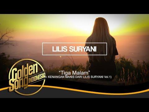 LILIS SURYANI - Tiga Malam (Official Audio)