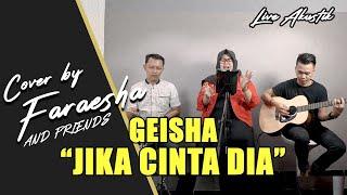 Jika cinta dia - geisha (lirik) cover ...