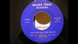the tom emmanuel & ron experience when you lose your groove golden three records