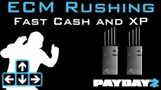 Payday 2 - ECM Rushing For Fast Cash and XP