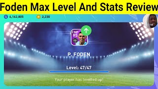 Training P. Foden To Max Level And Stats Review In PES 2021 Mobile