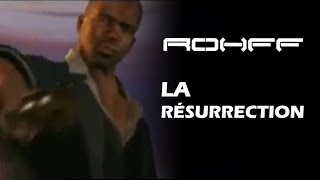 ROHFF - LA RÉSURRECTION [CLIP OFFICIEL]