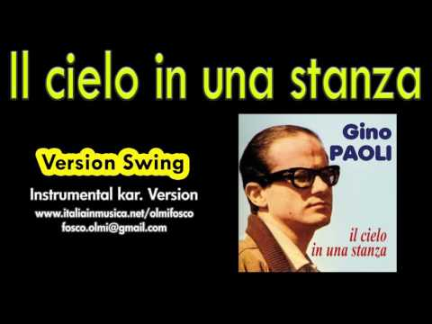 Il cielo in una stanza - Gino Paoli   (Version Swing) instrumental karaoke HD