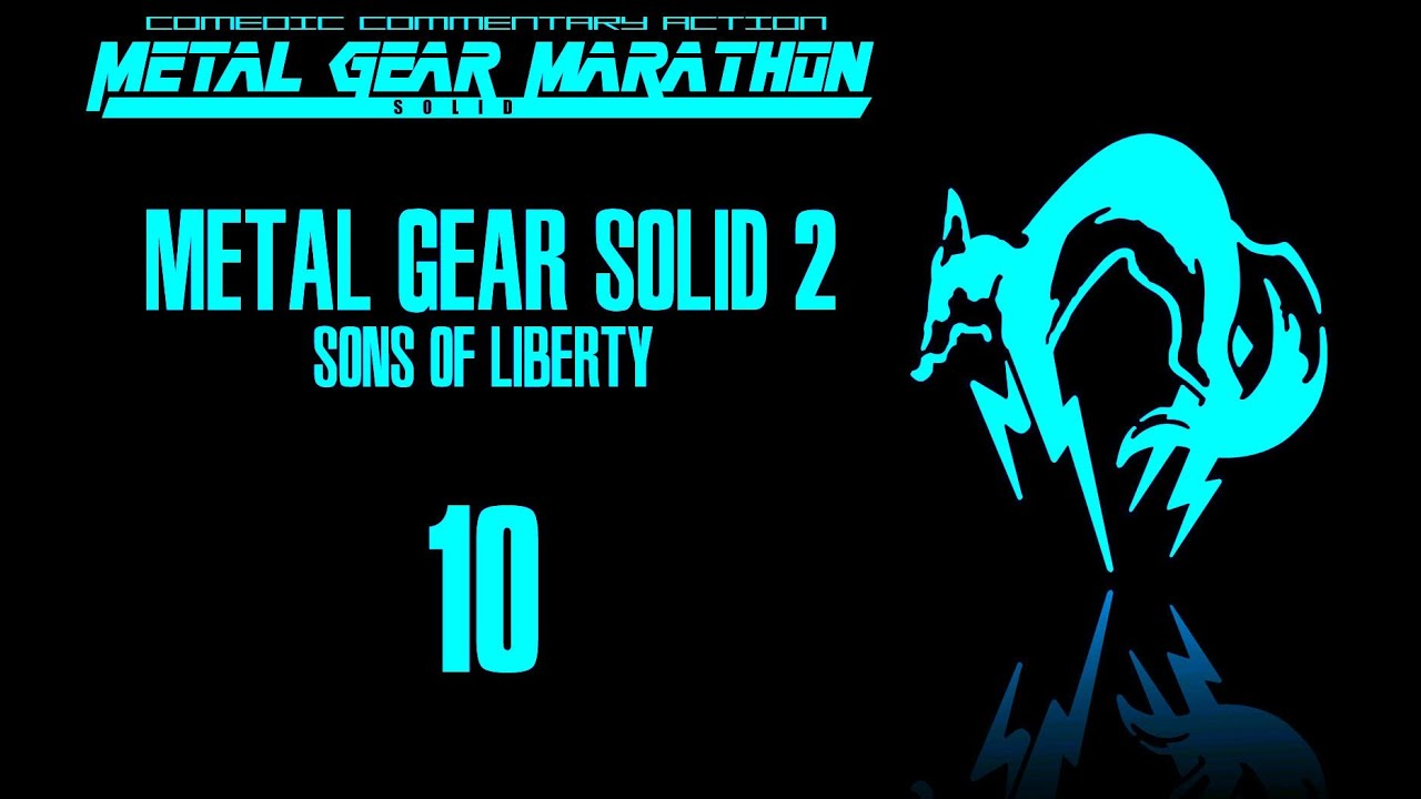 Download MGM: Metal Gear Solid 2: Sons of Liberty - Episode 10: Pacemaker
