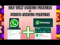 How to Old text Staus + new photo status both use in whatapp