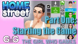 Home Street- Part One: Starting the Game