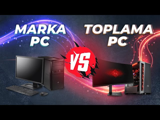 MARKA PC M?? TOPLAMA PC M??