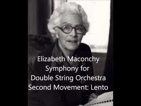 Elizabeth Maconchy: Symphony for Double String Orchestra, Second Movement: Lento