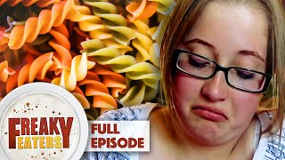 Addicted To Pasta | FULL EPISODE | Freaky Eaters