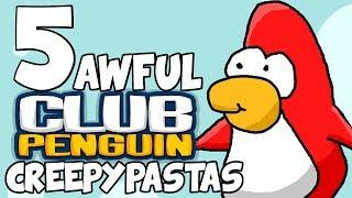 5 AWFUL CLUB PENGUIN CREEPYPASTAS