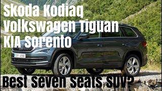 Skoda Kodiaq vs KIA Sorento vs Volkswagen Tiguan Allspace review BEST seven SEATER SUV in 2018