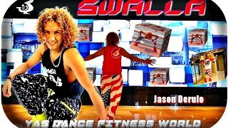Jason Derulo Swalla Dance fitness choreography  BY YAS @YasDanceFitnessWorld