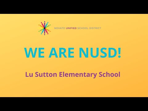 We Are NUSD - Lu Sutton Elementary School