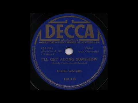 I'LL GET ALONG SOMEHOW / ETHEL WATERS [DECCA 1613 B]