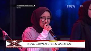 Terbaru  nissal sabyan tampil di x factor, Deen assalam