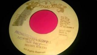 Melody Makers  - Ghetto Youth D.J.