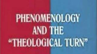 Phenomenology and the Divine: Understanding the French Theological Turn Thumbnail