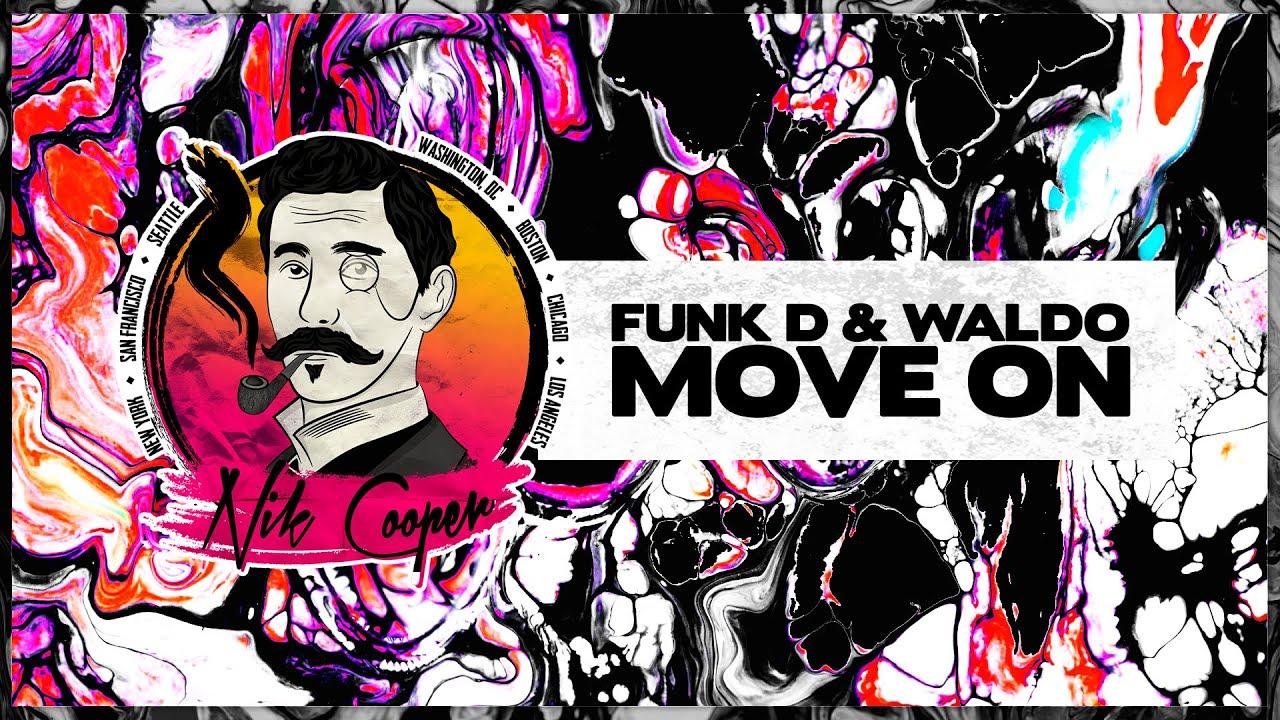 Download Funk D & Waldo - Move On