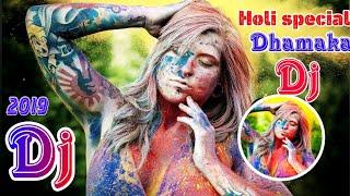 Holi 🎆 special new hindi Dj 🔊 songs | Latest Matal Dance 2019 || Hindi NONSTOP DJ 🎶 songs