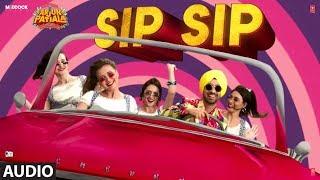 Full Audio:Sip Sip | Arjun Patiala | Diljit Dosanjh, Kriti Sanon, Varun S | Guru Bhullar Ft. Akash D
