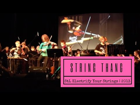 String Thang - StL Electrify Your Strings (2013 Mark Wood Concert)