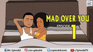 MAD OVER YOU EP1 (SPLENDID TV CARTOON)