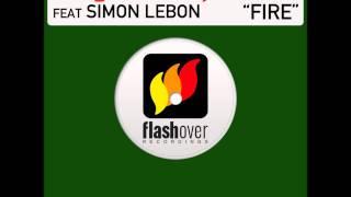 Ferry Corsten feat. Simon LeBon - Fire (Robbie Rivera Remix Edit)