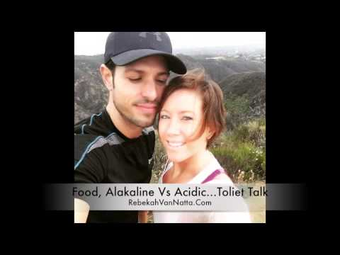 Food, Alakaline VS Acidic...and Toilet Talk