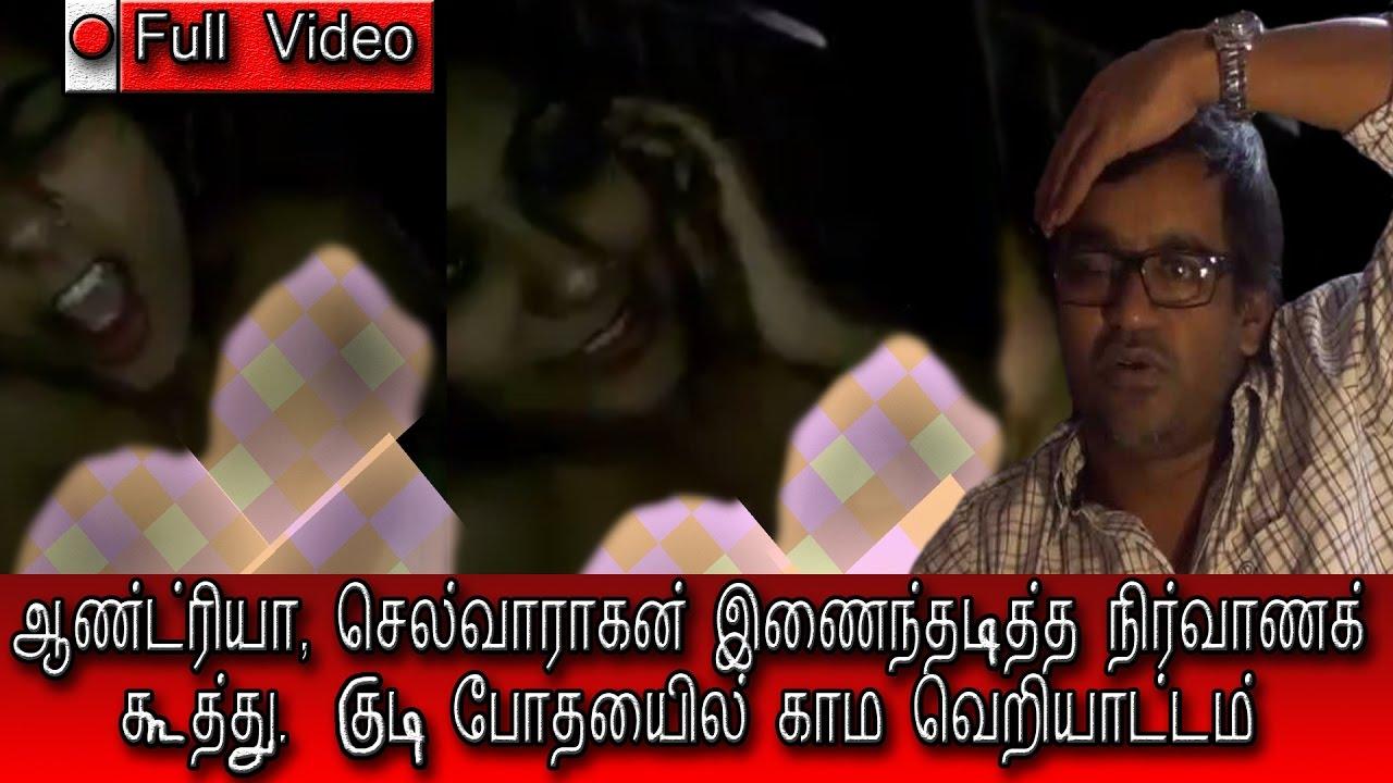 Andriya Nude andrea with selvaraghavan controversy nude video leaked
