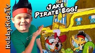 BIGGEST Jake PIRATE Neverland Bucky Toy Hut Surprise! Kinder Egg Treasure Hunt By HobbyKidsTV