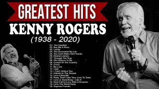Greatest Hits Kenny Rogers Of All Time - Best Songs Of Kenny Rogers - RIP Kenny Rogers (1938 - 2020)