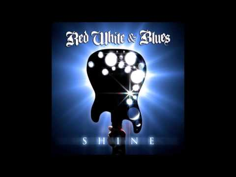 Red White & Blues - Shine (2011)