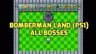 Bomberman Land (PS1) - All Bosses