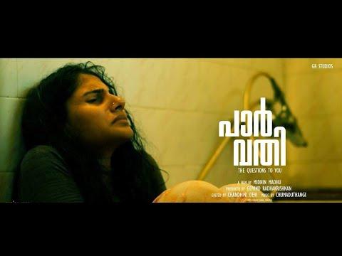 PARVATHI   പാർവതി   Malayalam short film 2017