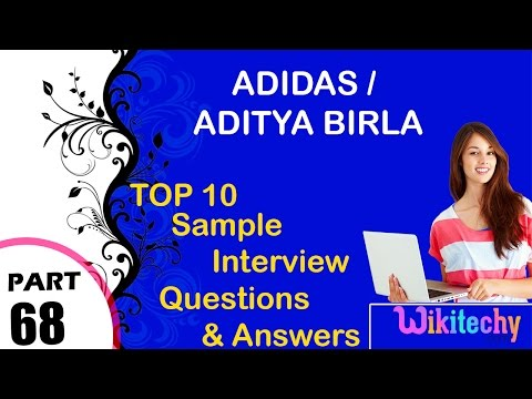 adidas | aditya birla most interview questions and answers for freshers