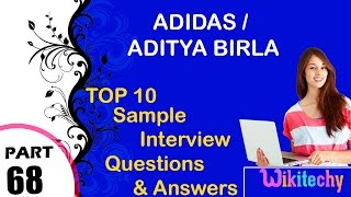 adidas   aditya birla most interview questions and answers for freshers