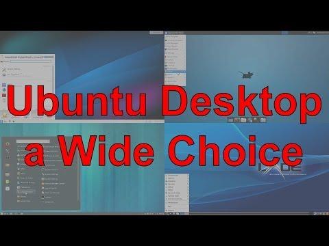 Ubuntu Desktop - a Wide Choice: LXDE, Cinnamon, XFCE, Plasma Desktop KDE, Enlightenment