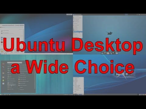 Ubuntu Desktop - a Wide Choice: LXDE, Cinnamon, XFCE, Plasma Desktop KDE, Enlightenment