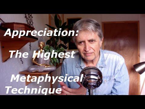 APPRECIATION: THE HIGHEST METAPHYSICAL TECHNIQUE || Non-Duality, Non-Dual, Advaita, Awakening, Yoga,