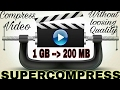 Super-Compress A Video || 1GB to 200 MB || Without Loosing Quality
